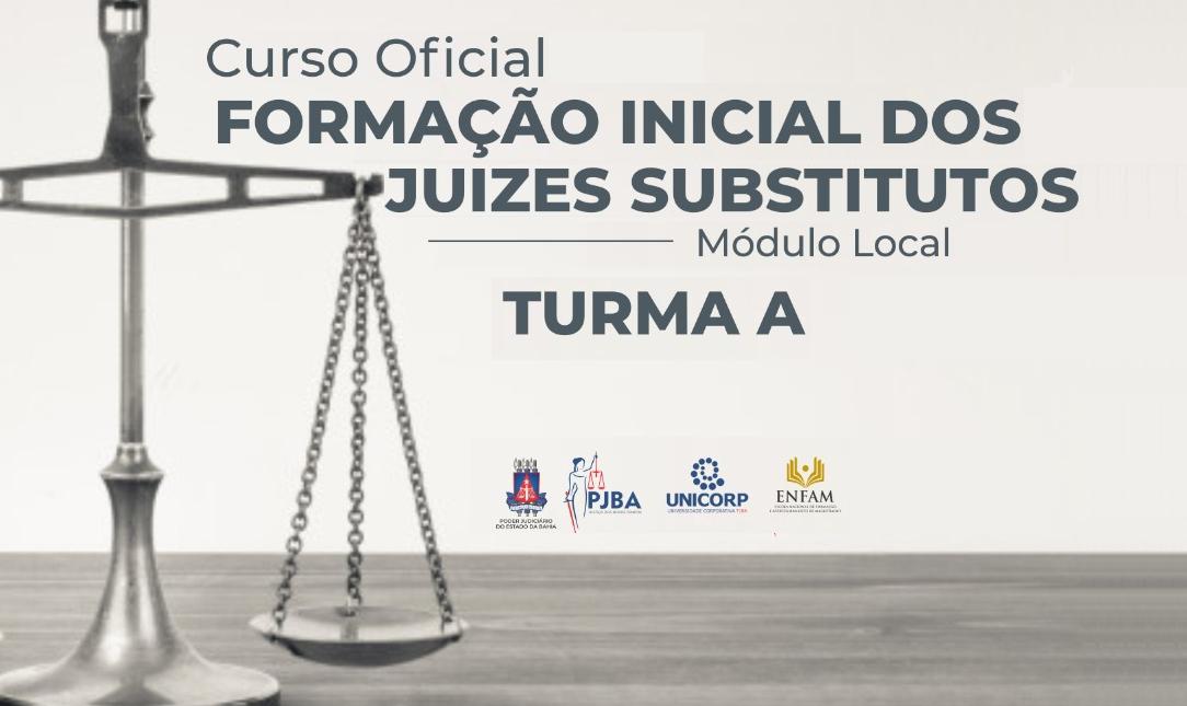 Formação Inicial - Juízes Substitutos - Turma A