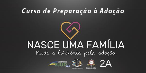 """Preparação à Adoção """"Nasce uma Família"""" - Turma 2A"""
